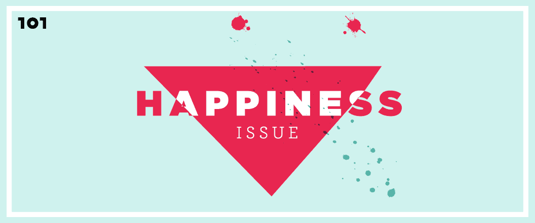 """Life : Editor's Note """"Happiness Issue"""""""