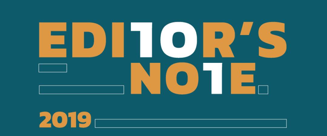 Editor's Note : 2019 – ปีแห่งอนาคตที่เรากำหนดเอง