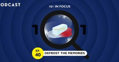 101 In Focus Ep.40 : Defrost the Memories